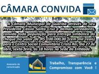 Entrega de R$ 100 mil ao Centro Cristo Rei de Guariba