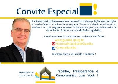 Título de Cidadão Guaribense ao Professor Dr. Luiz Augusto Carneiro D`Albuquerque