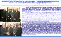 Vereador Nivaldo TLC e prefeito Dr. Francisco viajam a São Paulo na busca de recursos.